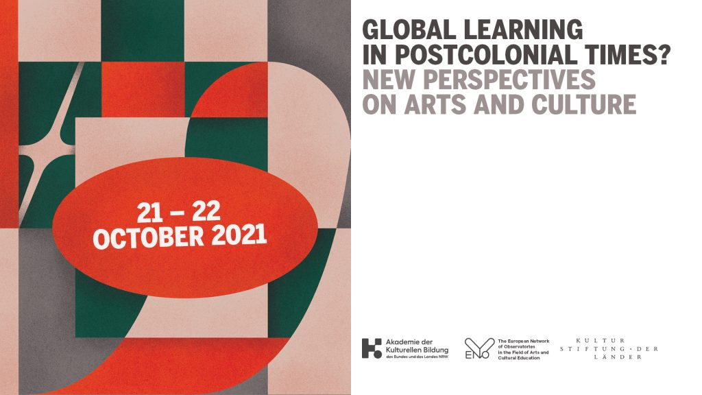 """Internationale Tagung """"Global learning in postcolonial times? New perspectives on arts and culture"""" an der Akademie 1"""